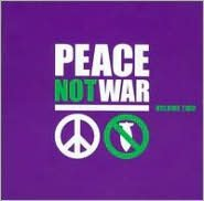 Peace Not War, Vol. 2