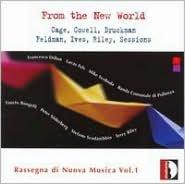 From the New World: Rassegna di Nuova Musica, Vol. 1