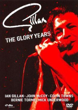Ian Gillan: The Glory Years