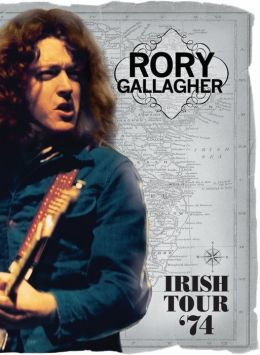 Rory Gallagher: Irish Tour 1974