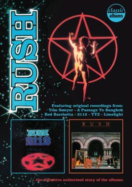 Classic Albums: Rush - 2112/Moving Pictures