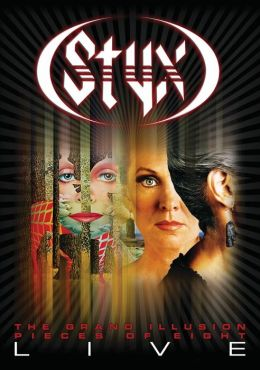 Styx: The Grand Illusion/Pieces of Eight - Live