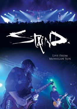 Staind: Live from Mohegan Sun
