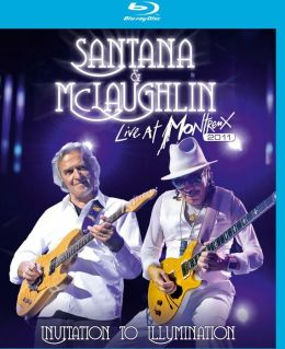 Santana & McLaughlin: Live at Montreux 2011 - Invitation to Illumination