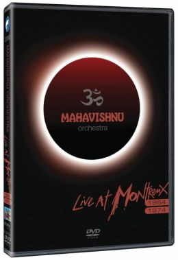 Mahavishnu Orchestra: Live at Montreux '84/'74