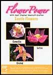 Flower Power: Exotic Flowers