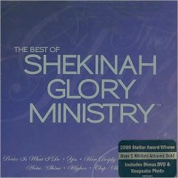The Best of Shekinah Glory Ministry [CD/DVD]