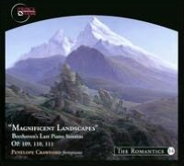 Magnificent Landscapes: Beethoven's Last Piano Sonatas