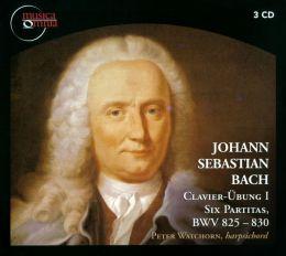 Johann Sebastian Bach: Clavier-Übung I - Six Partitas, BWV 825-830