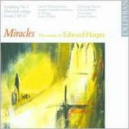 Miracles: The Music of Edward Harper