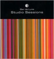Bar de Lune: Studio Sessions