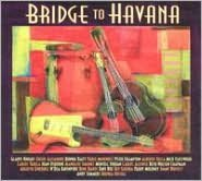 Bridge to Havana [CD & DVD]
