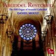 CD Cover Image. Title: Arundel Restored, Artist: Daniel Moult