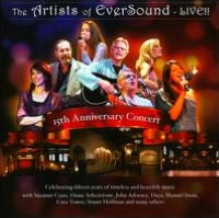 The Artists Of EverSound Live!: 15th Anniversary Concert