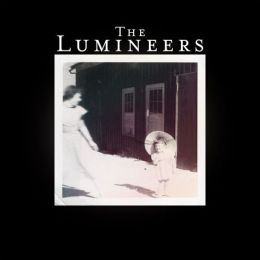 The Lumineers [Deluxe Edition]