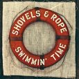 CD Cover Image. Title: Swimmin' Time, Artist: Shovels & Rope