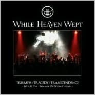 Triumph:Tragedy:Transcendence: Live at the Hammer of Doom Festival