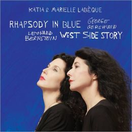 Gershwin: Rhapsody in Blue; Bernstein: West Side Story