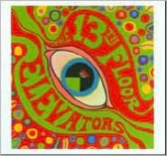 Psychedelic Sounds of the 13th Floor Elevators [2 CD]