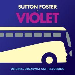 Violet [Original Broadway Cast Recording]