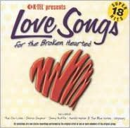 Love Songs for the Broken Hearted