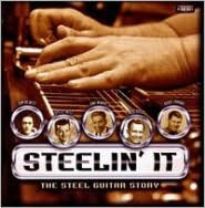 Steelin It: The Steel Guitar Story