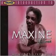 A   Proper Introduction to Maxine Sullivan: Moments Like This