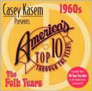 Casey Kasem Presents: America's Top Ten - The 60's Folk Years