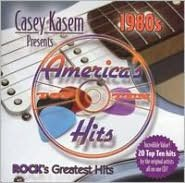 Casey Kasem Presents: America's Top Ten - The 80's  Rock's Greatest Hits