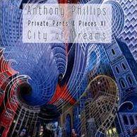 Private Parts & Pieces, Vol. 11: City of Dreams
