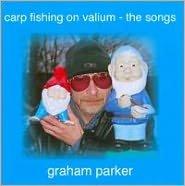 Carp Fishing on Valium: The Songs