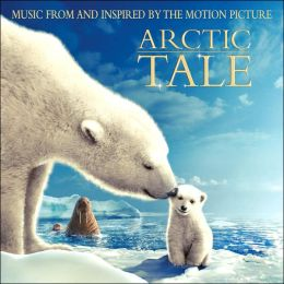 Arctic Tale [Original Soundtrack]