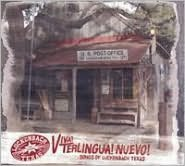 Viva! Terlingua! Nuevo!: Songs of Luckenbach Texas
