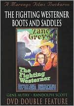 Fighting Westerner/Boots and Saddles