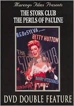 Stork Club/the Perils of Pauline