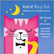 Kind Of Blue & Pink (Jon Crosse)