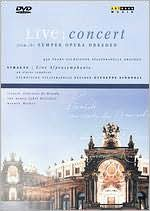Live Concert from the Semper Opera Dresden