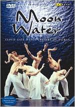 Cloud Gate Dance Theater of Taiwan: Moon Water