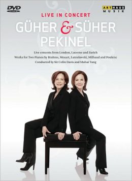 Güher and Süher Pekinel: Live in Concert