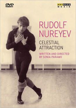 Rudolf Nureyev: Celestial Attraction