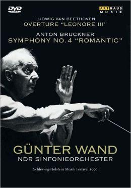 Günter Wand: Anton Bruckner - Symphony No. 4/Ludwig van Beethoven - Overture