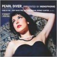 Pearl Diver by Monophonic
