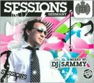 Sessions Germany: Mixed by DJ Sammy