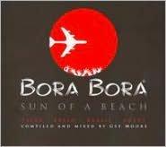 Bora Bora Ibiza 2006: Son of a Beach