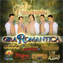 Gira Romantica: Los Caminantes