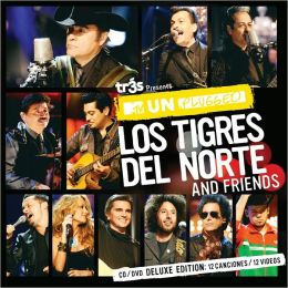 MTV Unplugged Los Tigres Del Norte and Friends [Deluxe Edition]