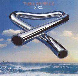 Tubular Bells 2003 [Bonus DVD]