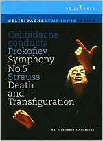Celibidache Conducts Prokofiev Symphony No. 5/Strauss Death and Transfiguration