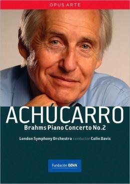 Achucarro: Brahms - Piano Concerto No. 2