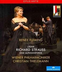 Renee Fleming: Live in Concert - Lieder/Eine Alpensinfonie